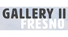 Gallery II Fresno